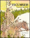 Tecumseh : Shawnee War Chief (Native American Biographies) - Jane Fleischer