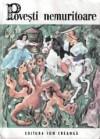 Povesti nemuritoare (vol. 3) - Petre Ispirescu, Ion Creangă, Mihai Eminescu, Barbu Ştefănescu Delavrancea