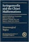 Syringomyelia and The Chiari Malformation - John Anson, Edward Benzel, Issam Awad, Edward C. Benzel, Issam A. Awad