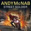 Street Soldier - Andy McNab, Henry Lloyd Hughes, Random House Audiobooks