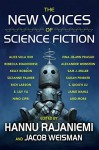 The New Voices of Science Fiction - Jamie Wahls, Sarah Pinkser, Vina Jie-Min Prasad, Rebecca Roanhorse, S. Qiouyi Lu, Darcie Little Badger, Kelly Robson, Nino Cipri, Amal El-Mohtar, Sam J. Miller, E. Lily Yu, Alice Sola Kim, Suzanne Palmer, Alexander Weinstein, Rich Larson