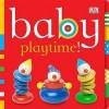 Playtime (Chunky Baby) - Dawn Sirett