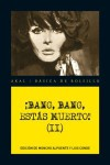 ¡Bang, bang, estás muerto! Vol. II - Burton Hare, Frank Caudett, Ros M. Talbot, Lou Carrigan