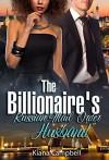 The Billionaire's Russian Mail Order Husband: A BWWM Marriage Romance For Adults - Kiana Campbell, BWWM Club