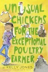 Unusual Chickens for the Exceptional Poultry Farmer - Kelly Jones, Katie Kath