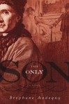 The Only Son - Stephane Audeguy, John Cullen