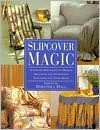 Slipcover Magic - Dorothea Hall