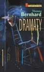 Dramaty - Thomas Bernhard