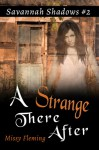 A Strange There After - Missy Fleming