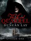 The Last Quarrel: Episode 1 - Duncan Lay