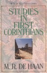 Studies in First Corinthians - Martin R. Dehaan