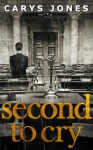 Second to Cry (Avalon, #2) - Carys Jones