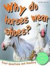 Why Do Horses Wear Shoes? - Anna Claybourne