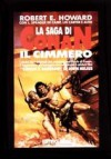 La saga di Conan il Cimmero - Robert E. Howard, L. Sprague de Camp, Lin Carter