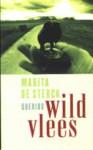 Wild vlees - Marita de Sterck