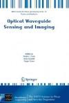 Optical Waveguide Sensing and Imaging - Wojteck J. Bock, Wojtek J. Bock, Israel Gannot, Wojteck J. Bock