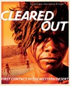 Cleared Out: First Contact in the Western Desert - Sue Davenport, Yuwali, Peter Johnson