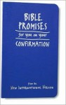 Bible Promises for You on Your Confirmation: From the New International Version - Patricia J. Lutherbeck, Rebecca Currington