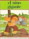 The Giant Child: Based on an Idea by J. L. Garcia Sanchez and M. A. Pacheco - José Luis García Sánchez, Jos?e Luis Garcia S?anchez, M. A. Pacheco, Carmen Sole