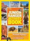 Junior Ranger Activity Book: Puzzles, Games, Facts, and Tons More Fun Inspired by the U.S. National Parks! - National Geographic Kids