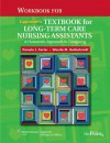 Workbook for Lippincott's Textbook for Long-Term Care Nursing Assistants - Pamela J. Carter, Wanda M. Goldschmidt