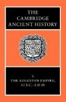 The Cambridge Ancient History, Volume 10: The Augustan Empire, 43 BC-AD 69 - Alan K. Bowman, Edward Champlin, Andrew Lintott