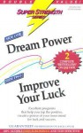 Dream Power + Improve Your Luck - Bob Griswold