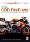 Honda CBR FireBlade: 893cc, 918cc, 929cc, 954cc, 954cc, 998cc, 999cc 1992-2010 - Peter Henshaw