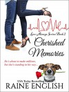 Cherished Memories (Love Always Series Book 2) - Raine English