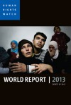 World Report 2013: Events of 2012 - Human Rights Watch