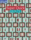Super Quick Quilts - Martingale