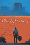 Moonlight Water - Win Blevins, Meredith Blevins