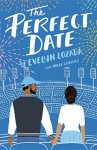 The Perfect Date - Holly L Lorincz, Evelyn Lozada