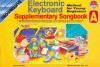 Electronic Keyboard: Method for Young Beginners: Supplementary Songbook A [With CD] - Gary Turner