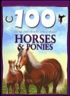 Horses and Ponies (100 Things You Should Know About Series) - Camilla De la Bédoyère