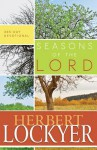 Seasons of the Lord: 365 Day Devotional - Herbert Lockyer