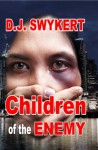 Children of the Enemy - D.J. Swykert