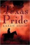 Texas Pride - Karen David, Maurice David Carton