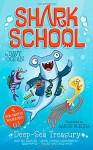 Deep-Sea Treasury: Deep-Sea Disaster; Lights! Camera! Hammerhead!; Squid-napped; The Boy Who Cried Shark (Shark School) - Davy Ocean, Aaron Blecha
