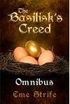The Basilisk's Creed Omnibus (Volumes One, Two, and Three - The Basilisk's Creed # 1) - Eme Strife