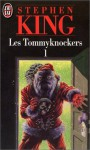 Les Tommyknockers 1 - Dominique Dill, Stephen King