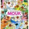 Le Tour de monde de Mouk : A vélo et en gommettes ! - Marc Boutavant