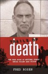 Trails of Death: The True Story of National Forest Serial Killer Gary Hilton - Fred Rosen