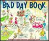 The Bad Day Book - Robyn Freedman Spizman