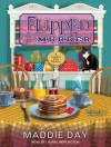 Flipped for Murder - Maddie Day, Laural Merlington