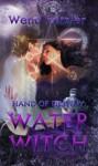 Water Witch - Wend Petzler
