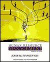 Human Resource Management, 8th - John M. Ivancevich