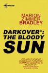 The Bloody Sun - Marion Zimmer Bradley