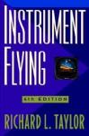 Instrument Flying - Richard L. Taylor