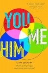 You and Me and Him - Kris Dinnison